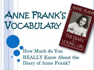 Anne Frank's Vocabulary