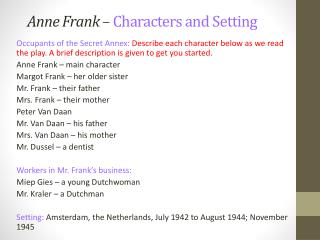 Anne Frank –  Characters and Setting