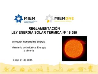 REGLAMENTACIÓN  LEY ENERGÍA SOLAR TÉRMICA Nº 18.585
