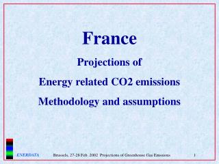 France Projections of Energy related CO2 emissions Methodology and assumptions