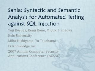 Sania: Syntactic and Semantic Analysis for Automated Testing against SQL Injection