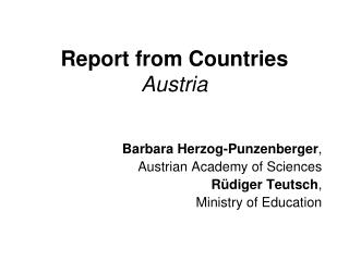 Report from Countries Austria