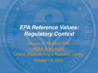 EPA Reference Values: Regulatory Context