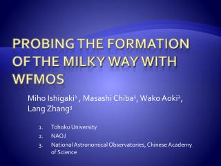 Probing the formation of the Milky Way with WFMOS