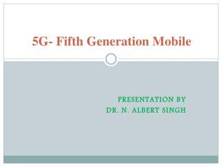 5G- Fifth Generation Mobile