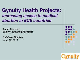 Gynuity Health Projects: Increasing access to medical abortion in ECE countries