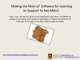 Making the Most of  Software for Learning  to Support Te Reo  Māori .