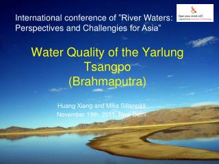 Water Quality of the Yarlung Tsangpo (Brahmaputra)