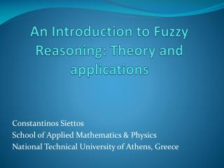 An Introduction to Fuzzy Reasoning: Theory and applications