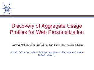 Discovery of Aggregate Usage Profiles for Web Personalization