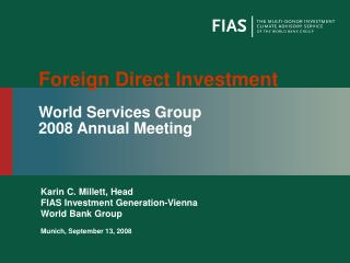 Foreign Direct Investment World Services Group  2008 Annual Meeting