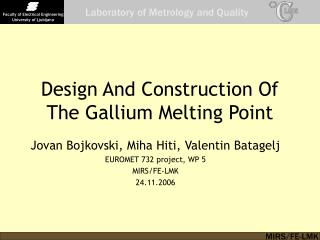 Design And Construction Of The Gallium Melting Point