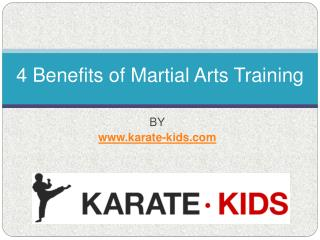 4 Benefits of Martial Arts Training