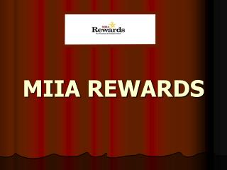MIIA REWARDS