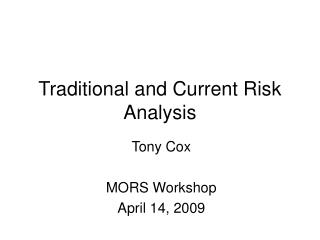 Traditional and Current Risk Analysis