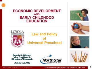ECONOMIC DEVELOPMENT AND  EARLY CHILDHOOD EDUCATION