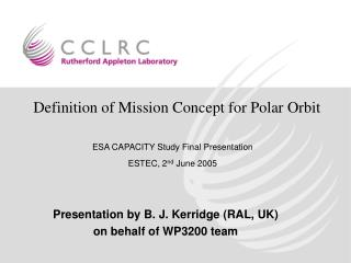 ESA CAPACITY Study Final Presentation  ESTEC, 2 nd  June 2005