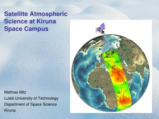 Satellite Atmospheric Science at Kiruna Space Campus