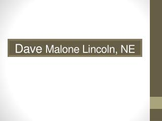 Dave Malone Lincoln, NE - Golf Equipment Consultant