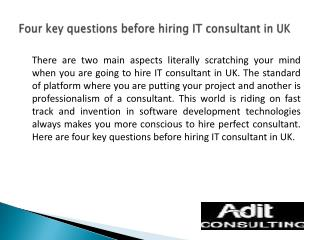Four key questions before hiring IT consultant in UK