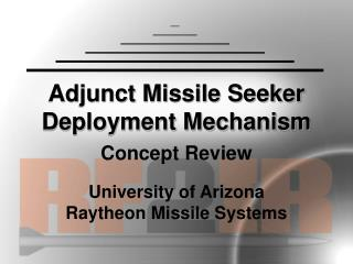 Adjunct Missile Seeker Deployment Mechanism