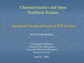 Cheminformatics and Open Notebook Science