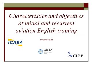 Characteristics and objectives of initial and recurrent aviation English training
