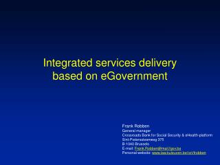 Integrated services delivery based on eGovernment
