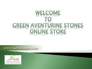 Wholesale Suppliers of Green Aventurine Stone