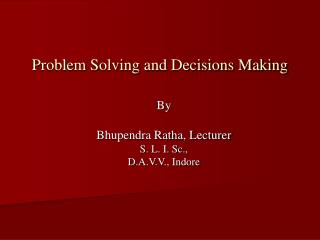 Problem Solving and Decisions Making