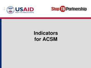 Indicators for  ACSM