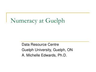 Numeracy at Guelph