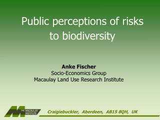 Public perceptions of risks to biodiversity