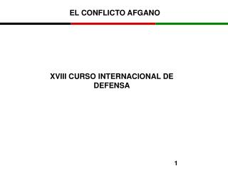 XVIII CURSO INTERNACIONAL DE DEFENSA