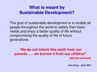 What is meant by Sustainable Development?