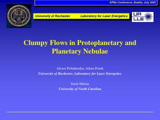 Clumpy Flows in Protoplanetary and Planetary Nebulae