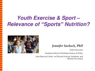 "Youth Exercise & Sport – Relevance of ""Sports"" Nutrition?"