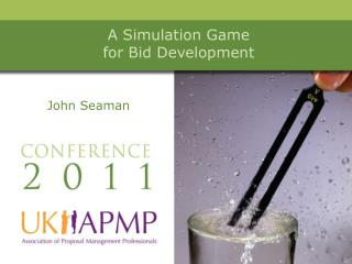 A Simulation Game  for Bid Development