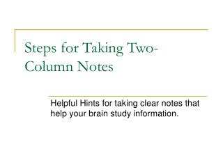Steps for Taking Two-Column Notes