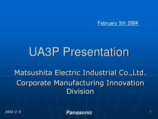 UA3P Presentation