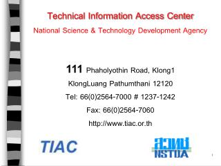 Technical Information Access Center National Science & Technology Development Agency