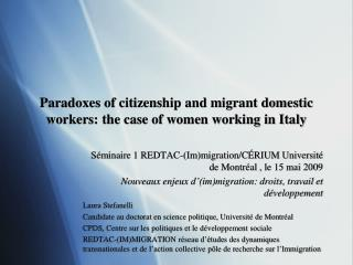 Paradoxes of citizenship and migrant domestic workers: the case of women working in Italy