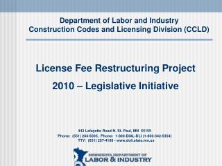 Department of Labor and Industry Construction Codes and Licensing Division (CCLD)