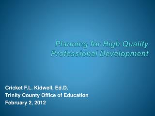 Planning for High Quality Professional Development