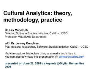 Cultural Analytics: theory, methodology, practice