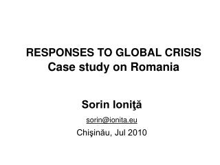 RESPONSES TO GLOBAL CRISIS Case study on Romania