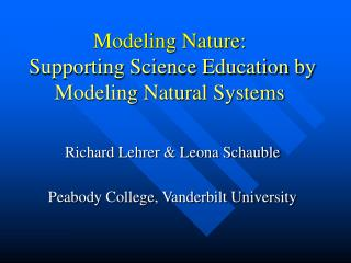 Modeling Nature: Supporting Science Education by Modeling Natural Systems