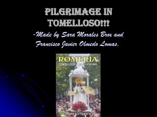 Pilgrimage in Tomelloso!!!