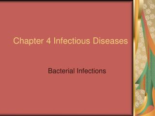 Chapter 4 Infectious Diseases