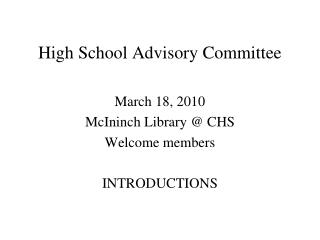 High School Advisory Committee